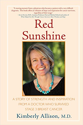 9781578264070: Red Sunshine: A Story of Strength and Inspiration from a Doctor Who Survived Stage 3 Breast Cancer