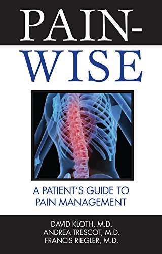 9781578264087: Pain-Wise: A Patient's Guide to Pain Management