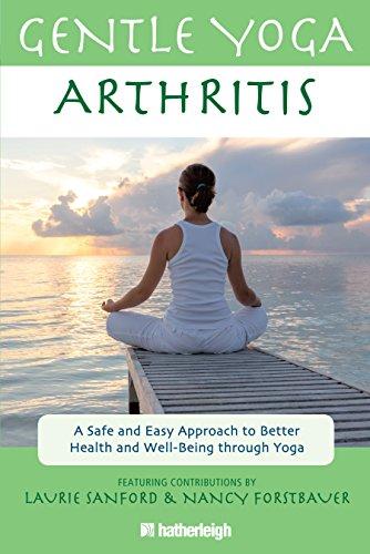Gentle Yoga for Arthritis: A Safe and: Anna Krusinski, Laurie