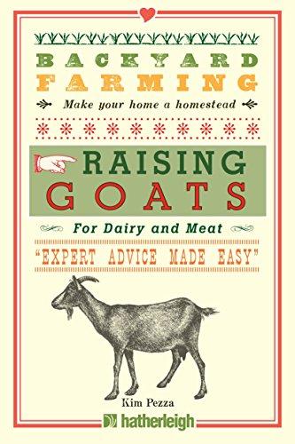 Backyard Farming: Raising Goats: Kim Pezza