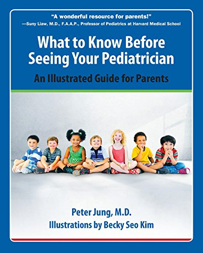 9781578266067: What to Know Before Seeing Your Pediatrician: An Illustrated Guide for Parents