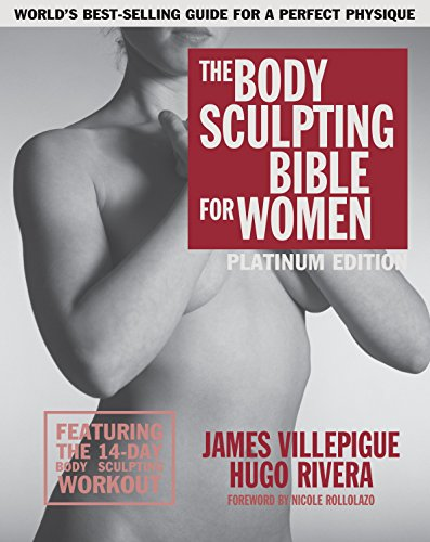 9781578266135: The Body Sculpting Bible for Women, Fourth Edition: The Ultimate Women's Body Sculpting Guide Featuring the Best Weight Training Workouts & Nutrition Plans Guaranteed to Help You Get Toned & Burn Fat