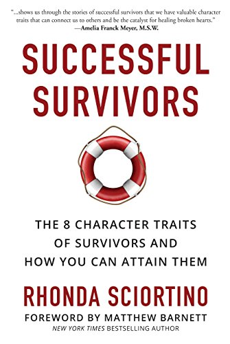 9781578266296: Successful Survivors: The 8 Character Traits of Survivors and How You Can Attain Them
