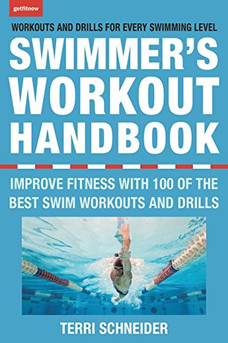 The Swimmer's Workout Handbook: Improve Fitness with 100 Swim Workouts and Drills 9781578266821 100 of the best swim workouts for all experience levels: fitness, Masters level, or competition. Easy-to-follow pool workouts designed t