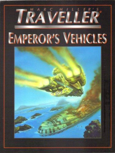 9781578281367: Emperor's Vehicles (T4 - Marc Miller's Traveller)