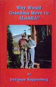 9781578331178: Why would Grandma move to Alaska?