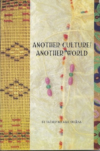 9781578333011: Another Culture/Another World