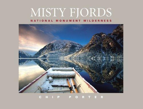 Misty Fjords: National Monument Wilderness: Chip Porter