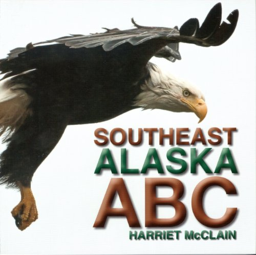9781578335527: Southeast Alaska ABC