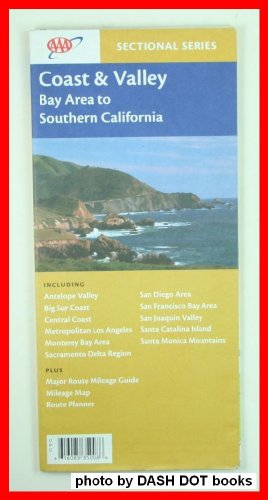Coast and Valley: Bay Area to Southern California: California, Automobile Club Of Southern; ...