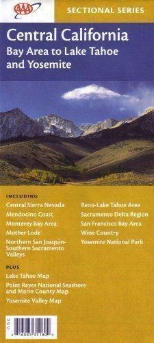 AAA Central California: Central Sierra Nevada, Mendocino Coast, Monterey Bay Area, Mother Lode, ...