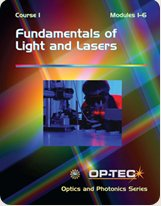 Fundamentals of Light and Lasers Course 1: Darrell M.