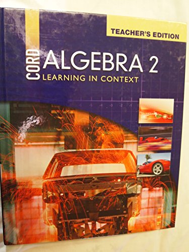 9781578374205: Cord Algebra 2 Learning in Context (Teacher's Edition) (Developed by CORD)