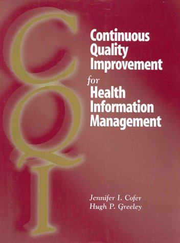 9781578390397: Continuous Quality Improvement for Health Information Management