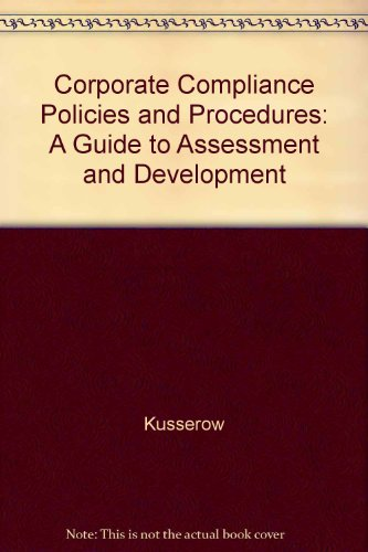9781578390922: Corporate Compliance Policies and Procedures: A Guide to Assessment and Development