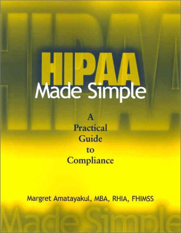 9781578391530: Hipaa Made Simple: A Practical Guide to Compliance