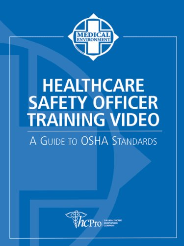 9781578397082: Healthcare Safety Officer Training Video: A Guide to OSHA Standards