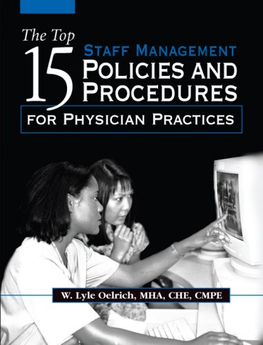 9781578397334: The Top 15 Staff Managment Policies And Procedures for Physician Practices