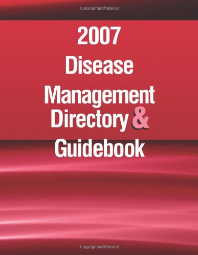 9781578399482: Disease Management Directory and Guidebook 2007