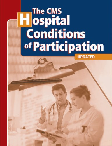 9781578399789: CMS Hospital Conditions of Participation, The (Second Version)