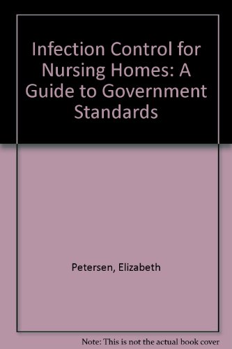 9781578399833: Infection Control for Nursing Homes: A Guide to Government Standards