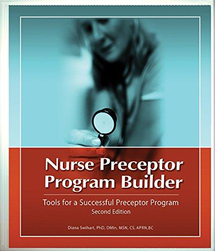 9781578399864: Nurse Preceptor Program Builder, Second Edition