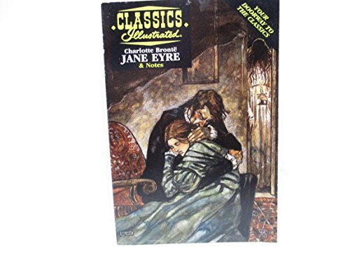 Jane Eyre (Classics Illustrated & Notes)