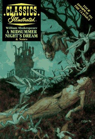 A Midsummer Night's Dream (Classics Illustrated): Shakespeare, William