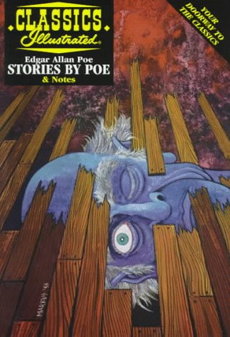 Stories by Poe (Classics Illustrated) (9781578400287) by Samuel Willensky; Edgar Allan Poe; John O'Rourke; Gregory Feeley