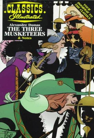 The Three Musketeers (Classics Illustrated): Dumas, Alexandre