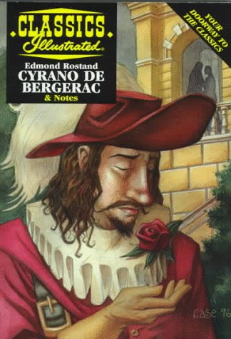 Cyrano De Bergerac (Classics Illustrated): Ken Fitch, Edmond