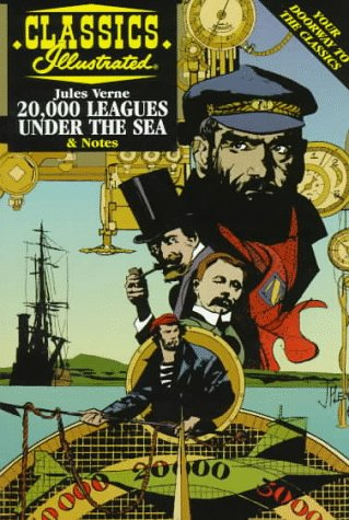 20,000 Leagues Under the Sea (Classics Illustrated): Verne, Jules