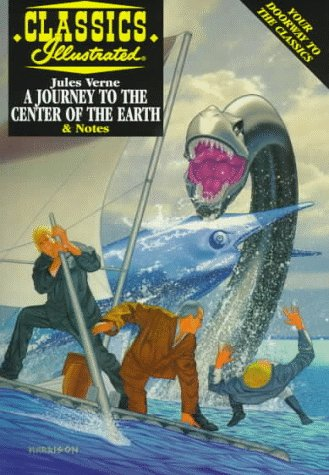 9781578400348: A Journey to the Center of the Earth (Classics Illustrated)