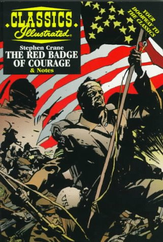 The Red Badge of Courage (Classics Illustrated): Ken Fitch, Stephen