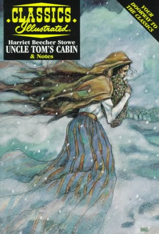 9781578400607: Uncle Tom's Cabin (Classic Illustrated)