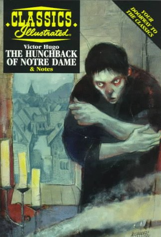 9781578400676: The Hunchback of Notre Dame (Classics Illustrated)