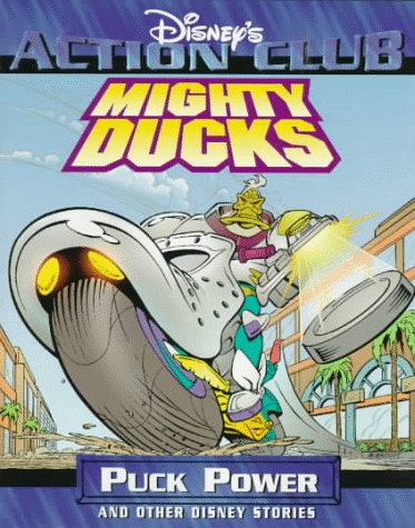 Mighty Ducks: Puck Power and Other Disney Stories (Disney's Action Club): Gallagher, Michael