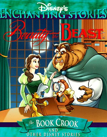 Beauty and the Beast: The Book Crook (Disney Enchanting Story): Griffith, Clay