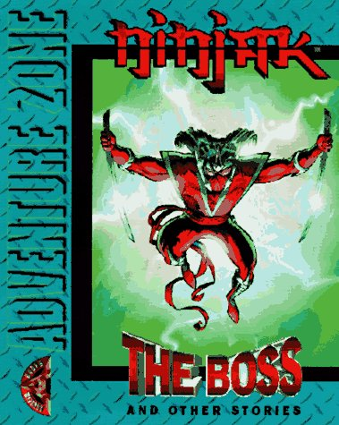 9781578400867: Ninjak: The Boss (Acclaim Adventure Zone)