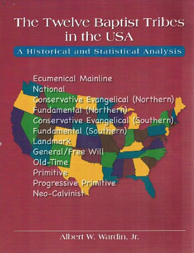 9781578430383: The Twelve Baptist Tribes in the USA: A Historical and Statistical Analysis