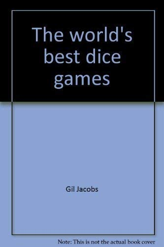 9781578460335: The world's best dice games