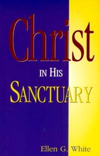 9781578470242: Christ in His sanctuary
