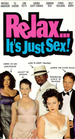 9781578482580: Relax Its Just Sex [VHS]