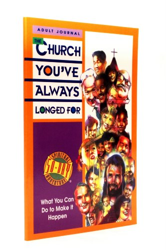 9781578490004: Title: The Church Youve Always Longed For What You Can Do