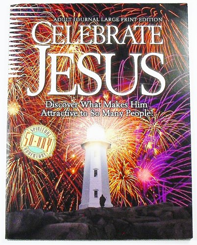 Celebrate Jesus Adult Journal (1578491738) by David Mains