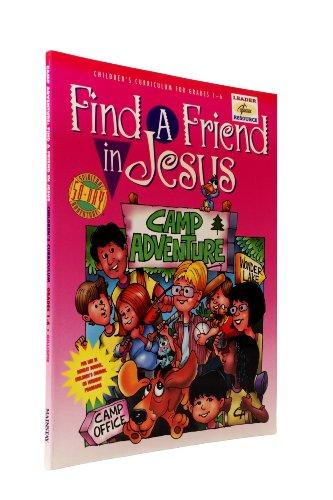 """Find a Friend in Jesus""""- Camp Adventure (Leader Resource): Maralee Parker"""