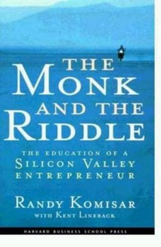 9781578511402: The Monk and the Riddle : The Education of a Silicon Valley Entrepreneur