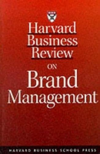 9781578511440: Harvard Business Review on Brand Management (Harvard Business Review Paperback Series)