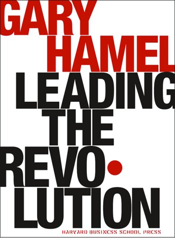 9781578511891: Leading the Revolution (Harvard Business School Press)