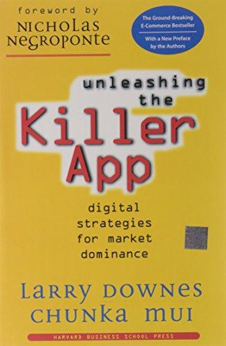 9781578512614: Unleashing the Killer App: Digital Strategies for Market Dominance